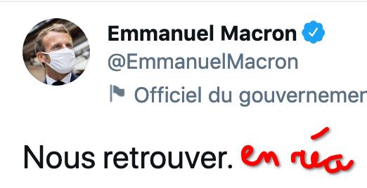 Profil Twitter d'Emmanuel Macron avec son nouveau slogan «Nous retrouver» auquel a été ajouté à la main «en réa».